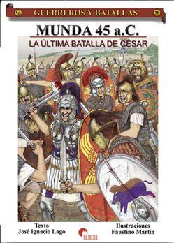 Battle of Munda Munda 45 B C The last Caesar39s battle VFMR OrdersampMedals