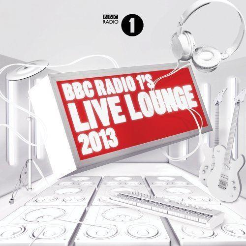 BBC Radio 1's Live Lounge 2013 - Alchetron, the free social encyclopedia