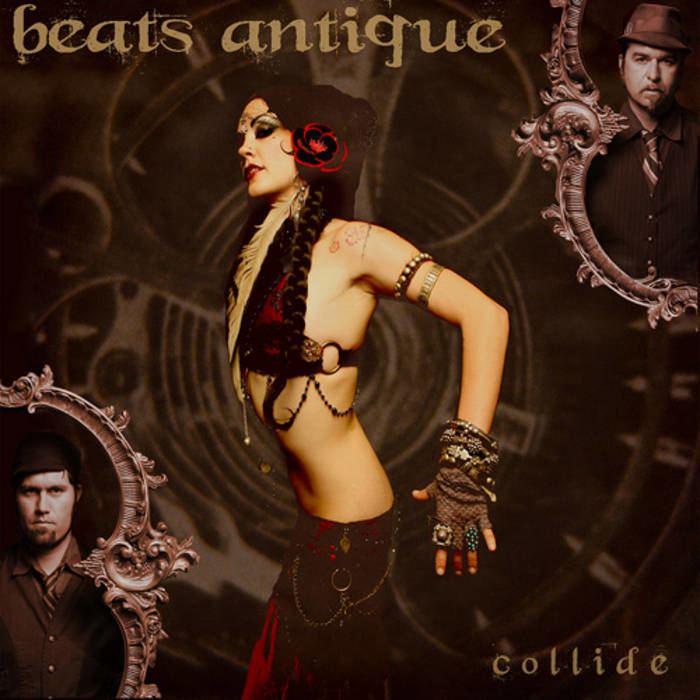 Beats Antique Collide beats antique