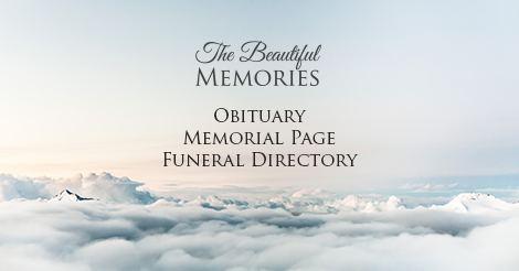 Beautiful Memories Online Obituary Singapore The Beautiful Memories