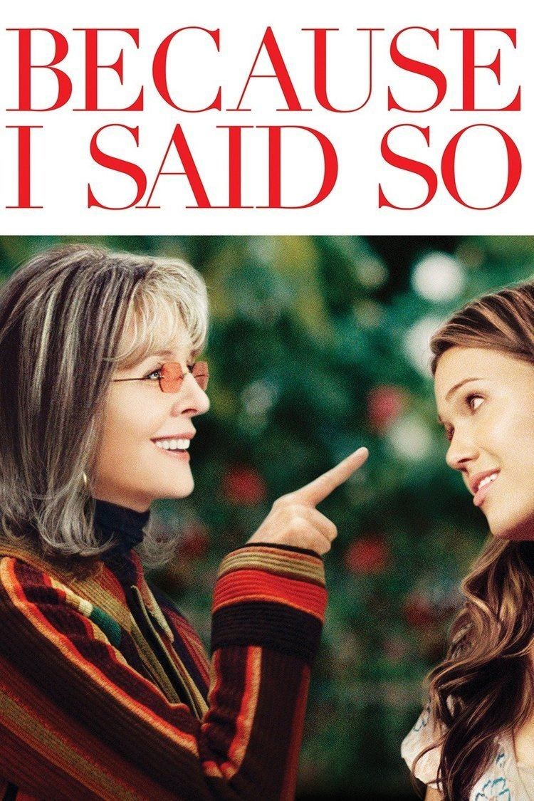 Because I Said So (film) wwwgstaticcomtvthumbmovieposters163056p1630