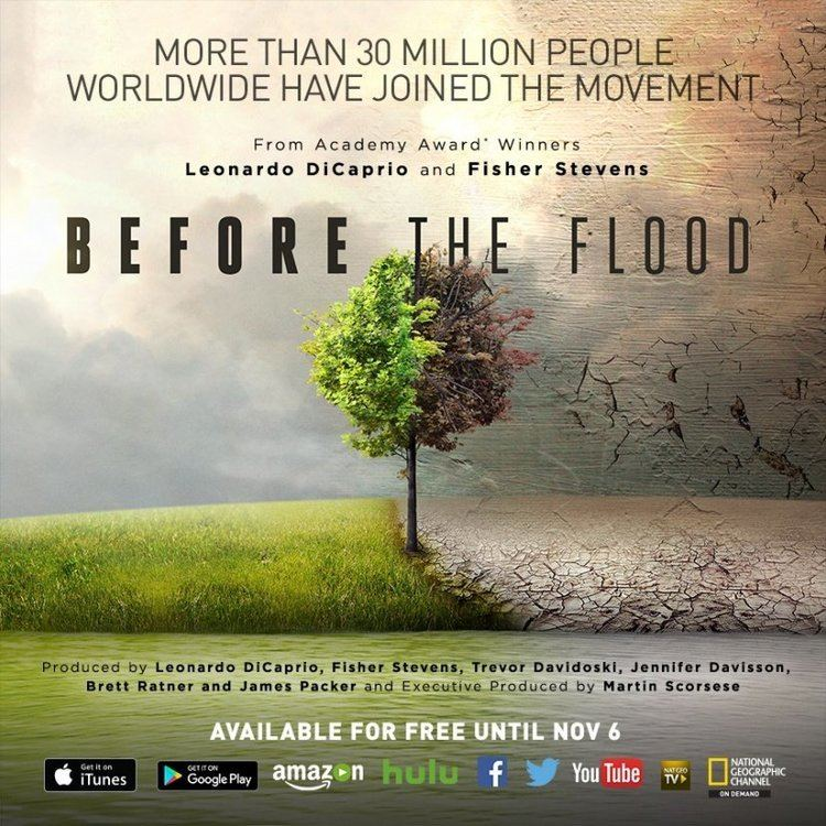 Before the Flood (film) Watch Leonardo DiCaprio39s Climate Film 39Before The Flood39 FREE Right