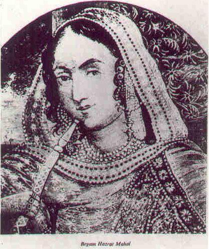 Begum Hazrat Mahal The Queen of Oudh Begum Hazrat Mahal Article