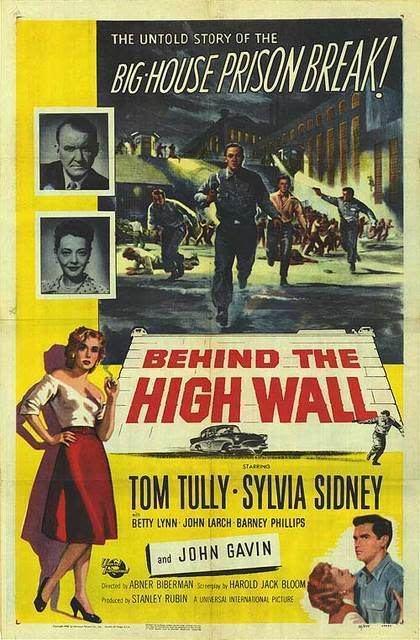 Behind the High Wall Behind the High Wall 1956 Film Noir of the Week