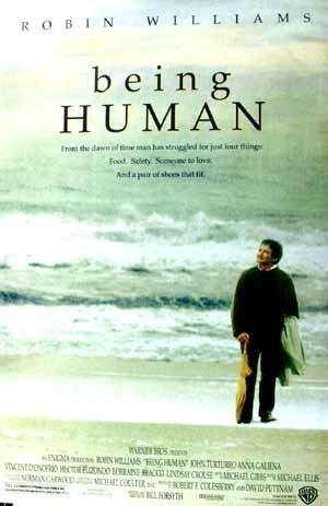 Being Human (1994 film) Being Human 1994 Robin Williams onesheet RNM 20