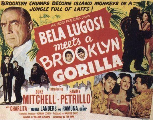 Bela Lugosi Meets a Brooklyn Gorilla Bela Lugosi Meets a Brooklyn Gorilla Movie Poster 1 of 2 IMP Awards