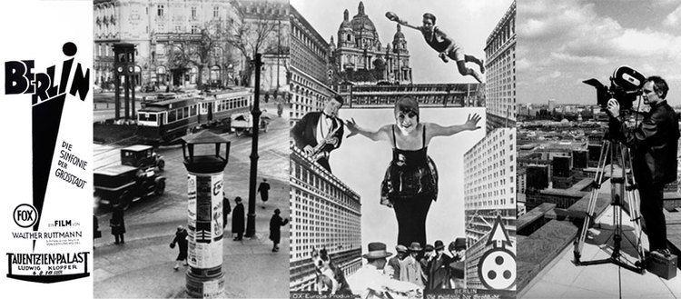 Berlin: Symphony of a Metropolis Berlin Die Sinfonie der Grosstadt Berlin Symphony of a