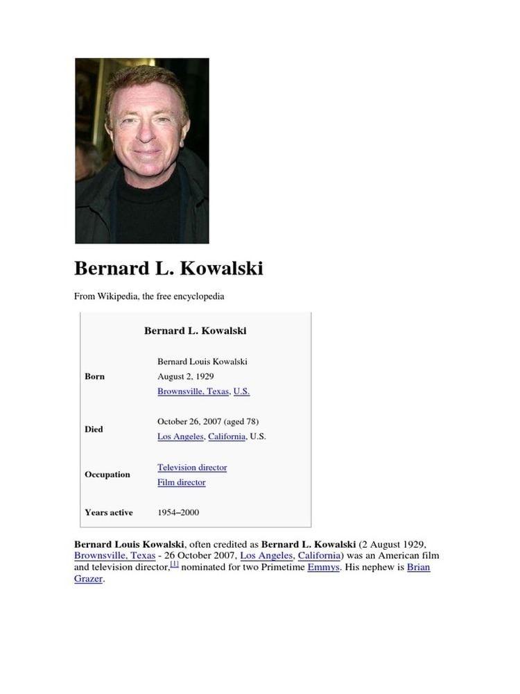 Bernard L. Kowalski Bernard L Kowalski