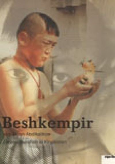 Beshkempir Beshkempir by Aktan Abdykalykow Arym Kubat Watch in cinema