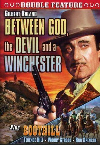 Between God, the Devil and a Winchester Between God The Devil and a Winchester 1968 Boothill 1969 Amazon