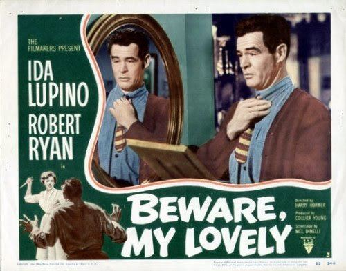Beware, My Lovely Beware My Lovely 1952 Film Noir of the Week