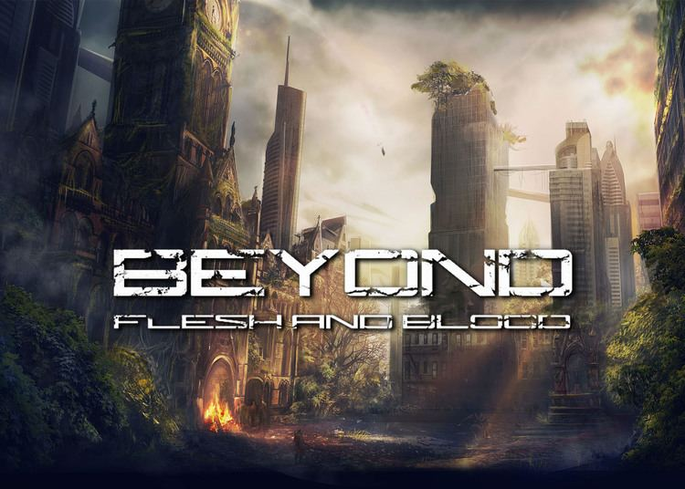 Beyond Flesh and Blood - Alchetron, The Free Social Encyclopedia
