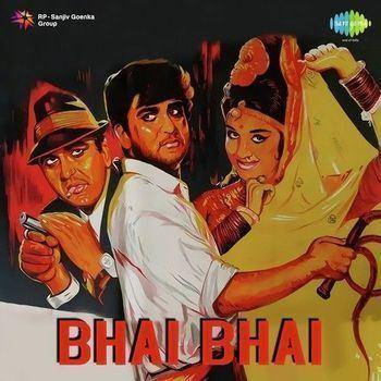 Bhai Bhai 1970 ShankarJaikishan Listen to Bhai Bhai songs
