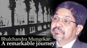Bhalchandra Mungekar Bal Mungekars remarkable journey