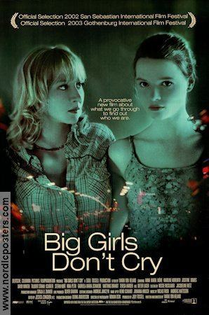 Big Girls Don't Cry (film) Big Girls Dont Cry poster 2003 Anna Maria Mhe original