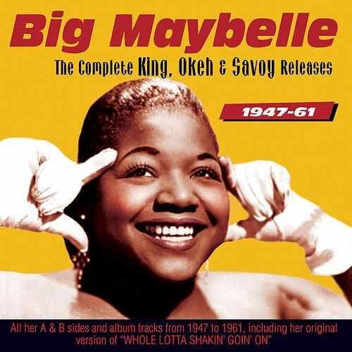 Big Maybelle The Complete Okeh Sessions 19521955 by Big Maybelle