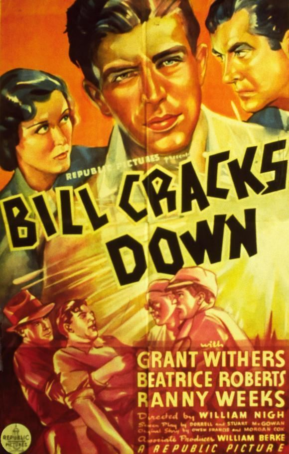 Bill Cracks Down Bill Cracks Down Movie Posters From Movie Poster Shop