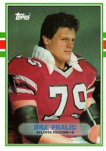 Bill Fralic ATLANTA FALCONS Bill Fralic 347 TOPPS 1989 NFL American
