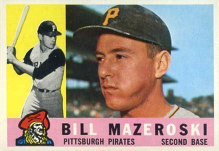 Bill Mazeroski 1960 Topps Bill Mazeroski 55 Baseball Card Value Price Guide
