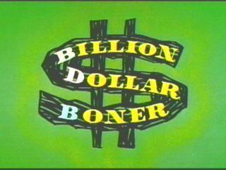 Billion Dollar Boner movie poster