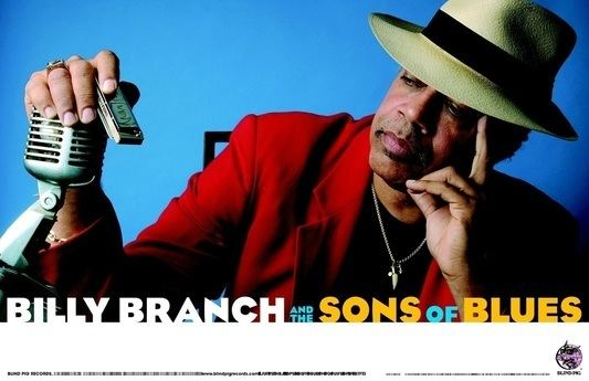 Billy Branch Bio Sons of Blues Billy Branch