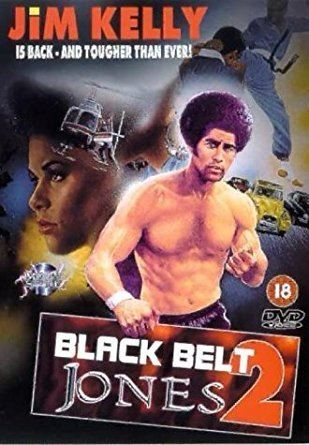 Black Belt (1978 film) Black Belt Jones 2 1978 DVD Amazoncouk Jim Kelly Sing Chen