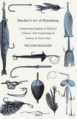 Blacker's Art of Fly Making - Alchetron, the free social