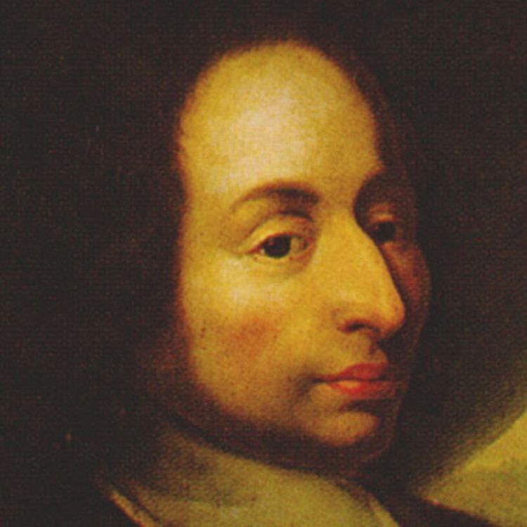 Blaise Pascal Blaise Pascal Mathematician Philosopher Theologian Physicist