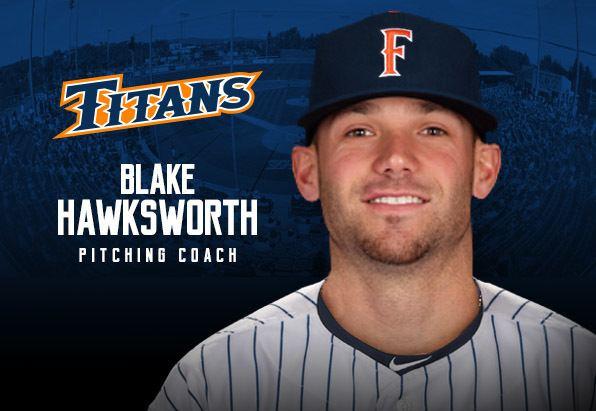 Blake Hawksworth Blake Hawksworth Joins Titans Baseball Coaching Staff Cal State