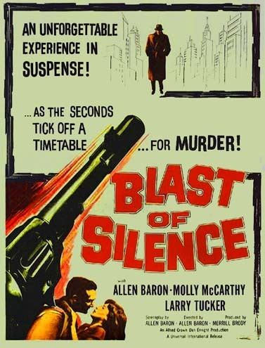 Blast of Silence Blast of Silence 1961 Film Noir of the Week
