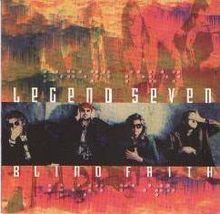 Blind Faith (Legend Seven album) httpsuploadwikimediaorgwikipediaenthumb5