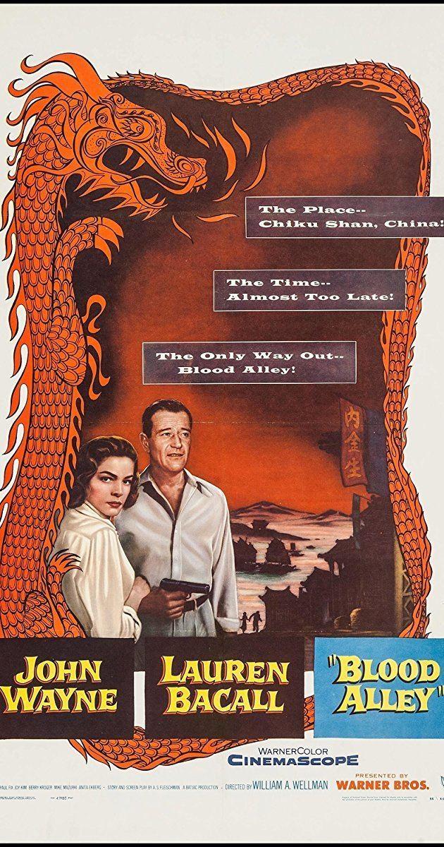 Blood Alley Blood Alley 1955 IMDb