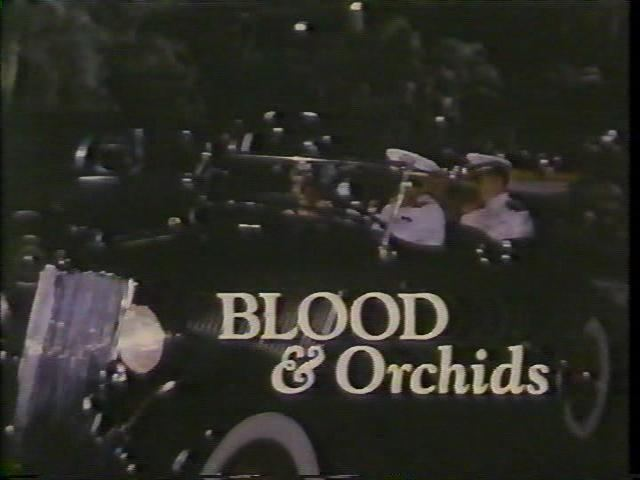 Blood %26 Orchids movie scenes Blood Orchids 1986 TV Movie