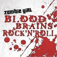 Blood, Brains and Rock 'N' Roll httpsuploadwikimediaorgwikipediaenthumb4
