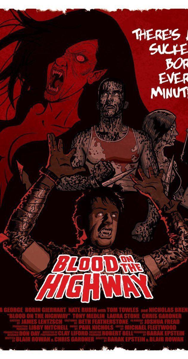 Blood on the Highway Blood on the Highway 2008 IMDb