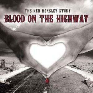 Blood on the Highway Ken Hensley DVDs Blood On The Highway