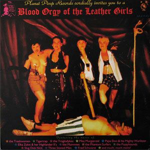 Blood Orgy of the Leather Girls The Blood Orgy of the Leather Girls Soundtrack