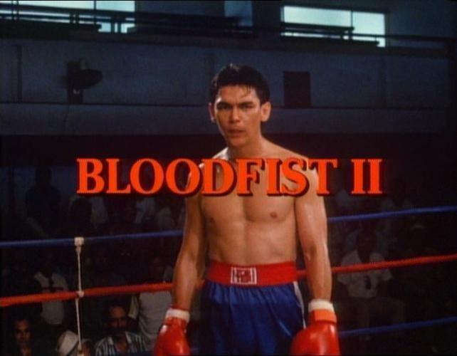 Bloodfist II AOBG Bloodfist II Fist Harder