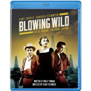 Blowing Wild DVD Savant Bluray Review Blowing Wild