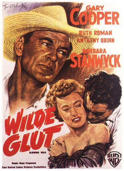 Blowing Wild Watch Blowing Wild 1953 Movie Online Free Iwannawatchis