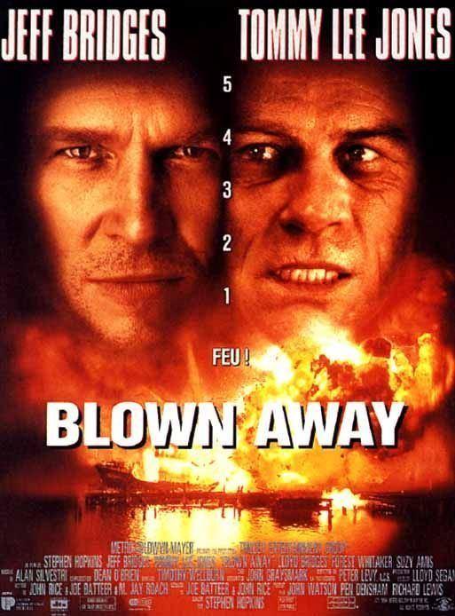 Blown Away (1994 film) Blown Away Movie Poster 3 of 3 IMP Awards