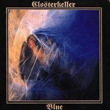 Blue (Closterkeller album) httpsuploadwikimediaorgwikipediaenthumb8