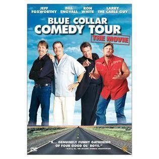 Blue Collar Comedy Tour Blue Collar Comedy Tour The Movie Wikipedia