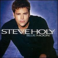 Blue Moon (Steve Holy album) httpsuploadwikimediaorgwikipediaeneebSHb
