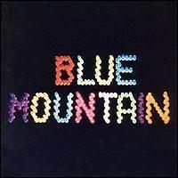 Blue Mountain (Blue Mountain album) httpsuploadwikimediaorgwikipediaen334Blu