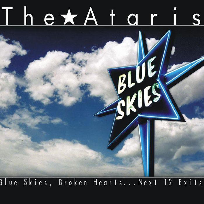 Blue Skies, Broken Hearts...Next 12 Exits httpsf4bcbitscomimga12206207595jpg