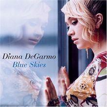 Blue Skies (Diana DeGarmo album) httpsuploadwikimediaorgwikipediaenthumbc