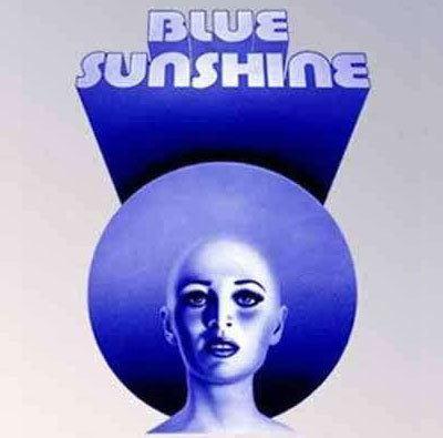 Blue Sunshine (film) Blue Sunshine is Up for a Remake With Original Director ComingSoonnet