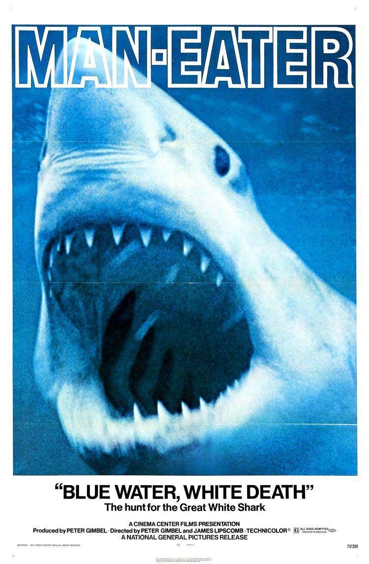 Blue Water White Death Blue Water White Death A Shark Week flashback to the 1971 doc