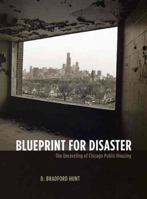 Blueprint for Disaster: The Unraveling of Chicago Public Housing t1gstaticcomimagesqtbnANd9GcQpxrNI2QFoaKG9f